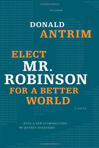 The cover of Elect Mr. Robinson for a Better World: A Novel