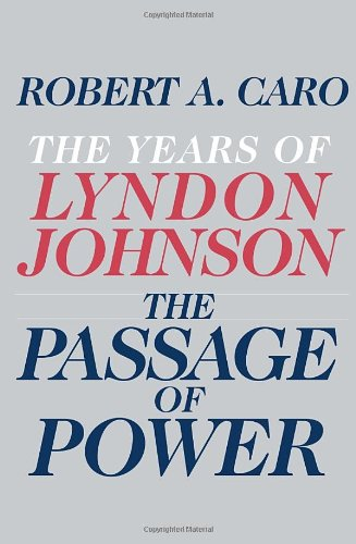 The cover of The Passage of Power: The Years of Lyndon Johnson