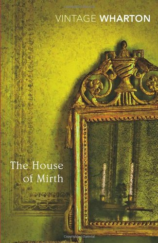 The cover of The House of Mirth (Vintage Classics)