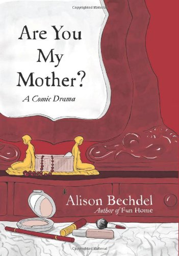 The cover of Are You My Mother?: A Comic Drama