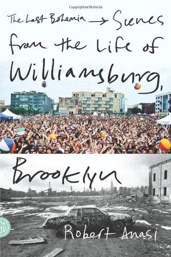 The cover of The Last Bohemia: Scenes from the Life of Williamsburg, Brooklyn