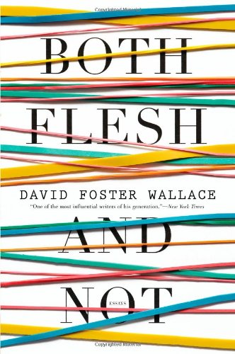 The cover of Both Flesh and Not: Essays