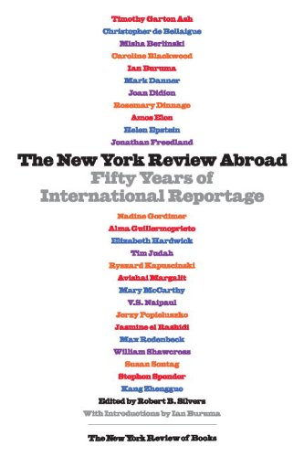 The cover of The New York Review Abroad: Fifty Years of International Reportage (Nyrb Collections)