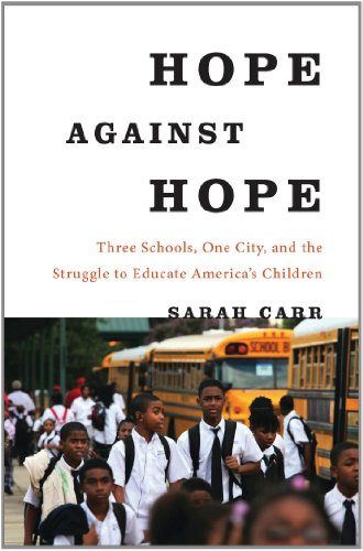 The cover of Hope Against Hope: Three Schools, One City, and the Struggle to Educate America's Children