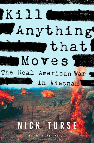 The cover of Kill Anything That Moves: The Real American War in Vietnam