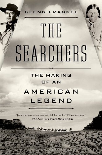 The cover of The Searchers: The Making of an American Legend