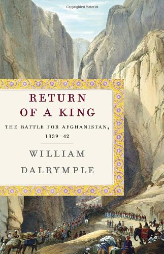 The cover of Return of a King: The Battle for Afghanistan, 1839-42
