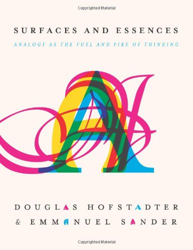 The cover of Surfaces and Essences: Analogy as the Fuel and Fire of Thinking