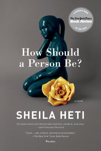 The cover of How Should a Person Be?: A Novel