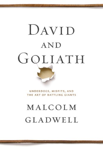 The cover of David and Goliath: Underdogs, Misfits, and the Art of Battling Giants