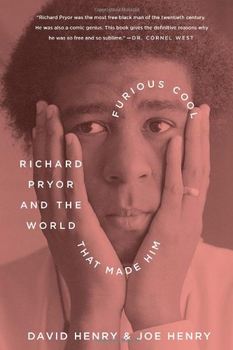 The cover of Furious Cool: Richard Pryor and the World That Made Him