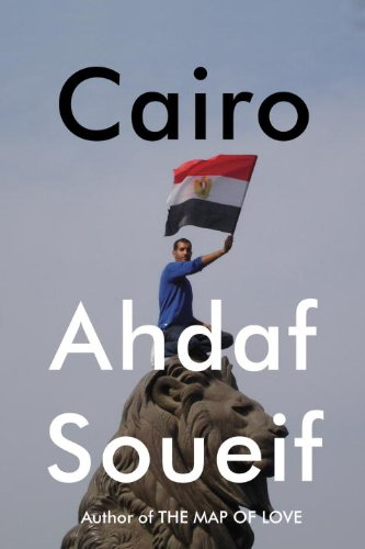 The cover of Cairo: Memoir of a City Transformed