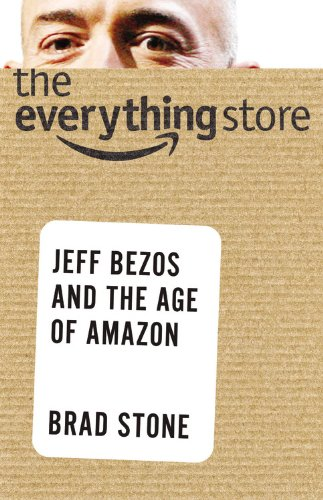 The cover of The Everything Store: Jeff Bezos and the Age of Amazon