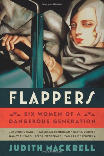 The cover of Flappers: Six Women of a Dangerous Generation