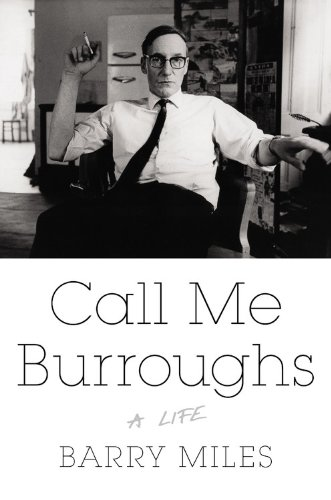 The cover of Call Me Burroughs: A Life