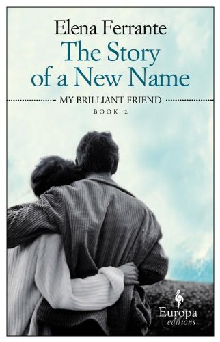 The cover of The Story of a New Name (Neapolitan Trilogy)