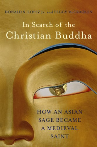 The cover of In Search of the Christian Buddha: How an Asian Sage Became a Medieval Saint
