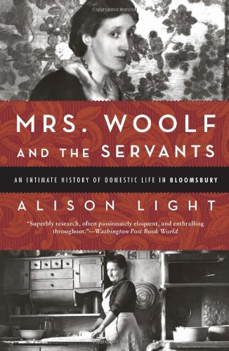 The cover of Mrs. Woolf and the Servants: An Intimate History of Domestic Life in Bloomsbury