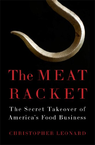 The cover of The Meat Racket: The Secret Takeover of America's Food Business