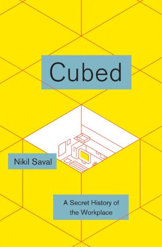 The cover of Cubed: A Secret History of the Workplace