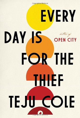 The cover of Every Day Is for the Thief: Fiction