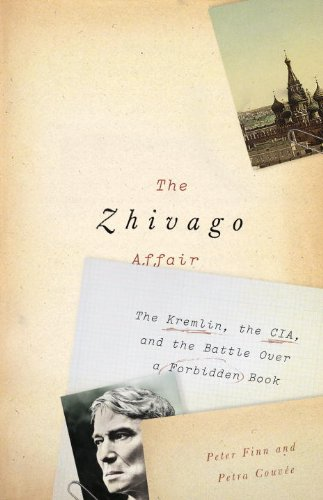 The cover of The Zhivago Affair: The Kremlin, the CIA, and the Battle Over a Forbidden Book