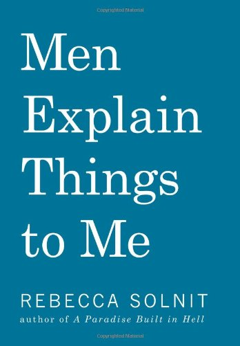 The cover of Men Explain Things to Me