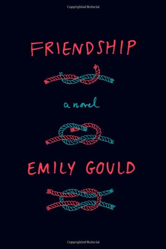 The cover of Friendship: A Novel