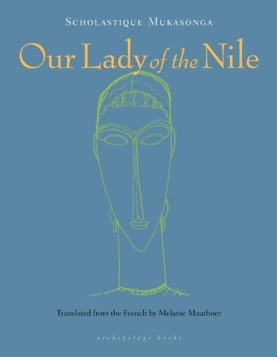 The cover of Our Lady of the Nile: A Novel