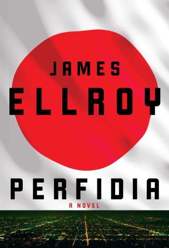 The cover of Perfidia: A novel