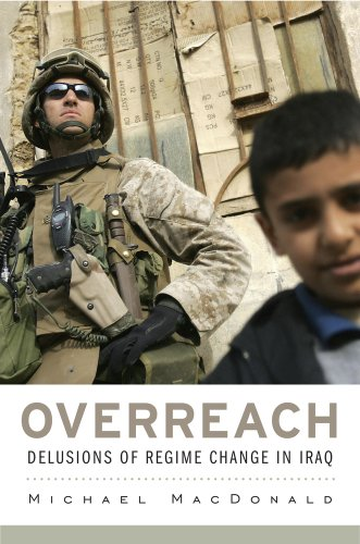 The cover of Overreach: Delusions of Regime Change in Iraq