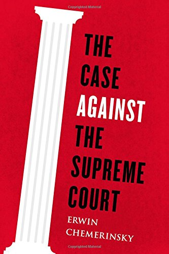 The cover of The Case Against the Supreme Court