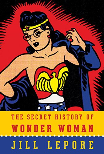 The cover of The Secret History of Wonder Woman