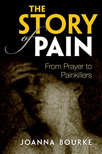 The cover of The Story of Pain: From Prayer to Painkillers