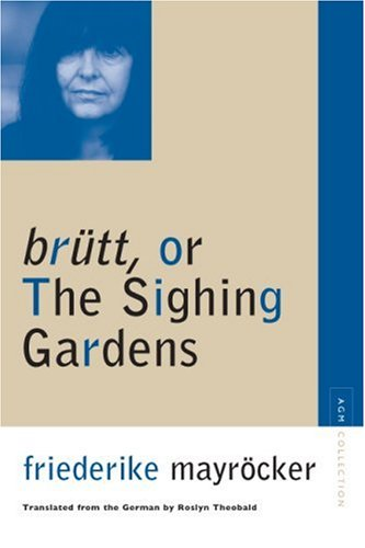 The cover of brutt, or The Sighing Gardens (Avant-Garde & Moderism Collection)