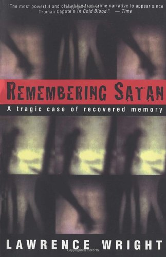 The cover of Remembering Satan:  A Tragic Case of Recovered Memory