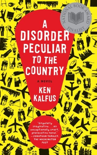 The cover of A Disorder Peculiar to the Country: A Novel