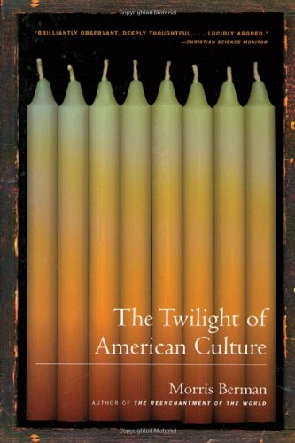 The cover of The Twilight of American Culture