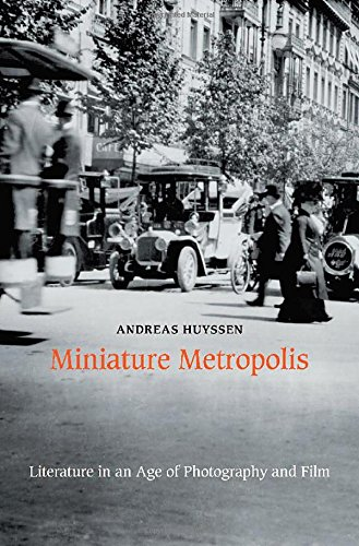 The cover of Miniature Metropolis: Literature in an Age of Photography and Film