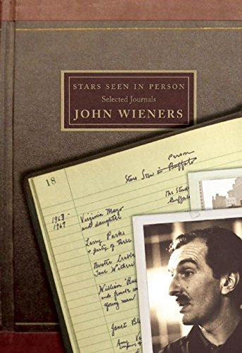 The cover of Stars Seen in Person: Selected Journals of John Wieners
