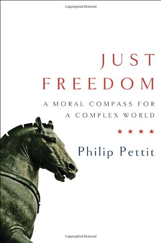 The cover of Just Freedom: A Moral Compass for a Complex World (Norton Global Ethics)