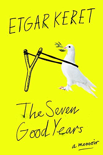 The cover of The Seven Good Years: A Memoir