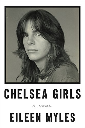 The cover of Chelsea Girls: A Novel