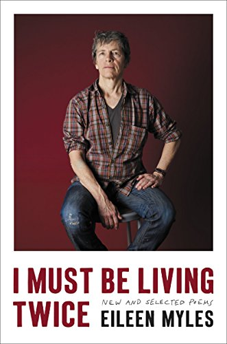 The cover of I Must Be Living Twice: New and Selected Poems 1975 - 2014