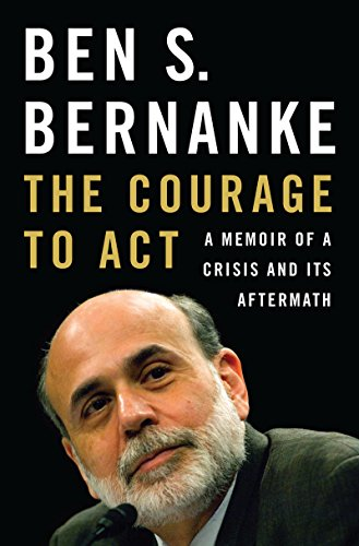The cover of The Courage to Act: A Memoir of a Crisis and Its Aftermath