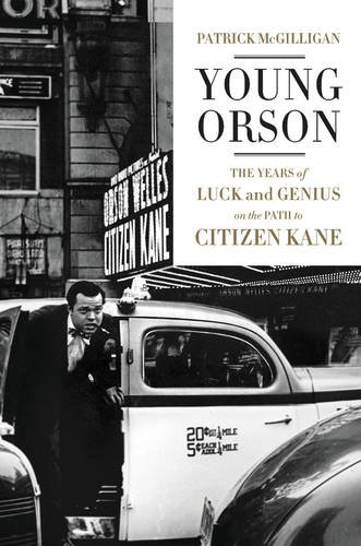 The cover of Young Orson: The Years of Luck and Genius on the Path to Citizen Kane