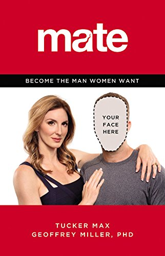 The cover of Mate: Become the Man Women Want