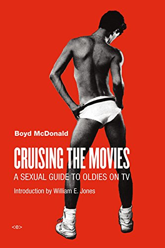 The cover of Cruising the Movies: A Sexual Guide to Oldies on TV (Semiotext(e) / Active Agents)