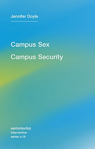 The cover of Campus Sex, Campus Security (Semiotext(e) / Intervention Series)