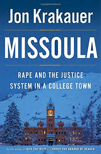 The cover of Missoula: Rape and the Justice System in a College Town